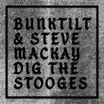 Steve Mackay Dig the Stooges vinyl cover