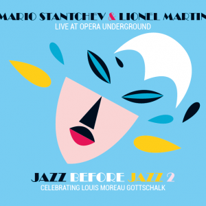 Jazz before Jazz 2 - Mario Stantchev & Lionel Martin