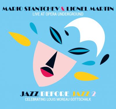 Jazz before Jazz 2 - Mario Stantchev & Lionel Martin