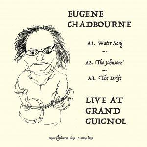 Pochette recto Eugene Chadbourne - Live at Grand Guignol - label Ouch ! Records